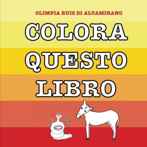Colora questo libro: Giochiamo con i colori per imparare a riconoscerli