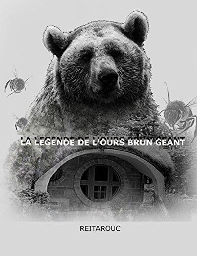 La Légende De L'Ours Brun Géant (Kirjin Pittac & Les Licornes De Primadéon t. 1)