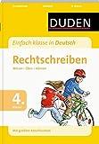 """Duden - Einfach klasse in Deutsch """"Rechtschreiben, 4. Kl."""": Wissen - Üben - Können"""