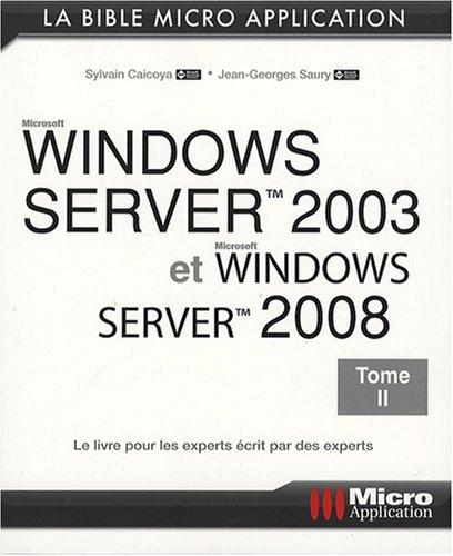 Windows Server 2003 et Windows Server 2008 : Tome 2