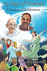 65 Days of Kindness: A Kindness Kids Adventure (Kindness Kids Adventures) by Robert Alan Silverstein (2014-02-04)