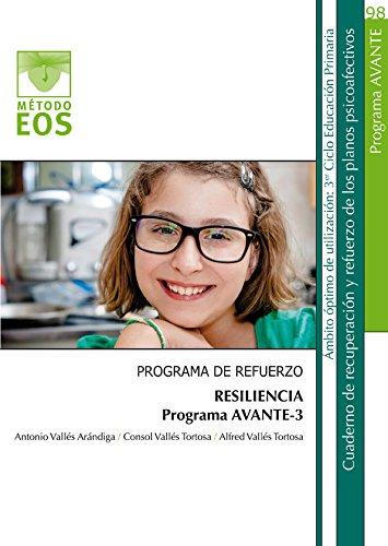 Programa de refuerzo : resiliencia : programa Avante-III por Antonio Vallés Arándiga