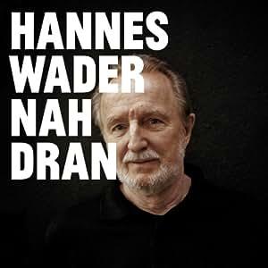 Nah Dran (Deluxe Edition)
