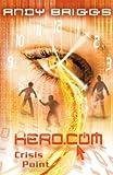 HERO.COM 3: Crisis Point