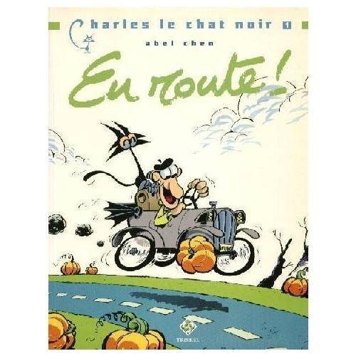 En route, Charles le Chat noir, tome 1