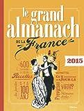 Image de Le grand almanach de la France