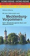 Mit dem Wohnmobil nach Mecklenburg-Vorpommern: Teil 1: Mecklenburgische Seen und Wismarer Bucht (Womo-Reihe)