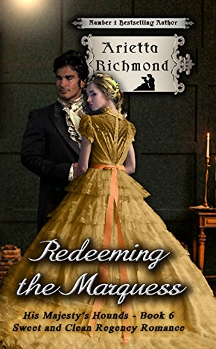 Redeeming the Marquess: Sweet