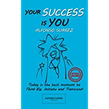 Your Success Is You