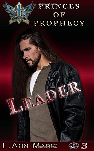Leader: Book 3 (Princes of Prophecy)