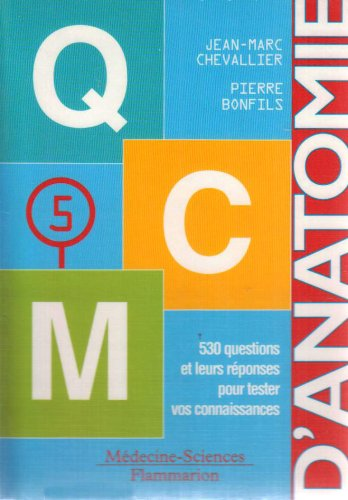 Pack Anatomie 5 Volumes Tronc Appareillocomoteur Orl Neuroanatomie Qcm Anatomie