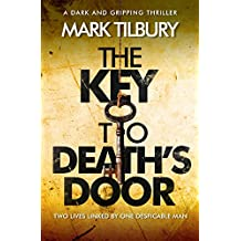 The Key to Death's Door: a dark and gripping thriller