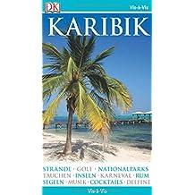 Vis-à-Vis Reiseführer Karibik: mit Mini-Kochbuch zum Herausnehmen