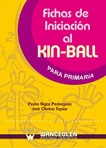 Fichas De Iniciación Al Kin-Ball Para Primaria
