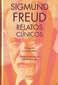 Relatos clínicos par Freud