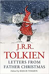 Letters from Father Christmas: Amazon.co.uk: Tolkien, J. R. R.:  9780007280490: Books