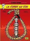 Aventures de Lucky Luke d'après Morris (Les) Tome 2 - Corde au cou (La) de Laurent Gerra (26 octobre 2006) Album - 26/10/2006