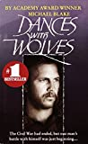 Dances with Wolves: A Novel