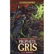Prophète gris : Un roman de Thanquol & Vorax