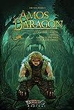 Amos Daragon - Trilogie: Tome 2 - La malédiction de Freyja, La tour d'El-Bab, La colère d'Enki (French Edition)