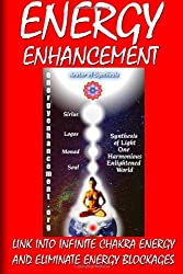 Energy Enhancement - Link Into Infinite Chakra Energy And Eliminate Energy Blockages: Energy Enhancement One by Swami Satchidanand (2009-03-18)