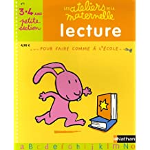 Lecture Petite Section maternelle : 3-4 Ans