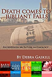 Death Comes to Jubilant Falls: An Addison McIntyre Anthology (Jubilant Falls Series Book 6) (English Edition)