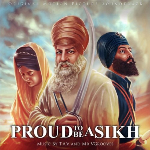 Proud to Be a Sikh (feat. Gurdeep Saini)