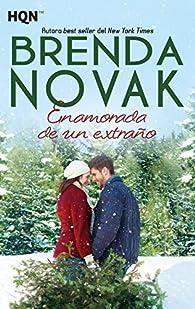 Enamorada de un extraño par Brenda Novak