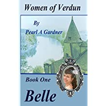 Belle (Women of Verdun Book 1)