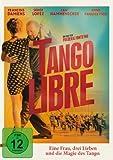 Tango Libre kostenlos online stream