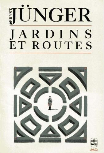 Jardins et routes : 1939-1940 par Ernst Jünger