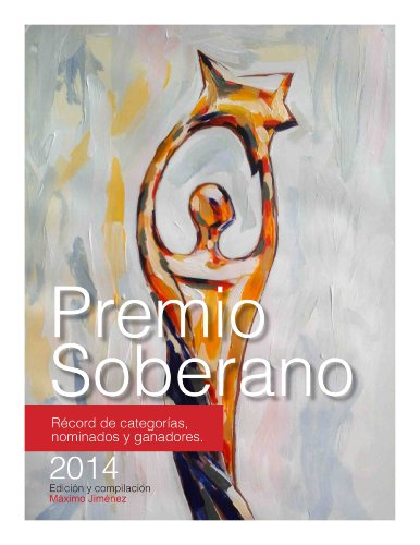 Premios Soberano. Record de categorías, nominados y ganadores
