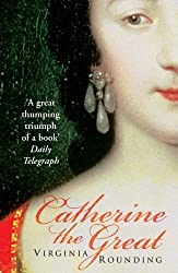 Catherine The Great by Rounding, Virginia (March 1, 2007) Paperback