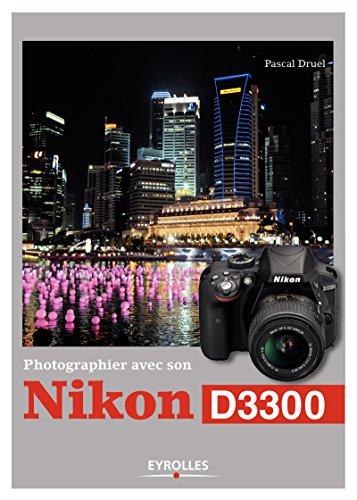 Photographier avec son Nikon D3300