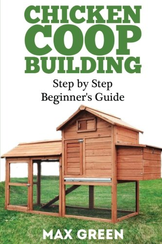 chicken-coop-building-step-by-step-beginners-guide-chicken-coop-building-backyard-chickens-chicken-r