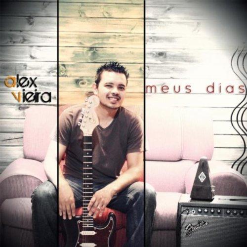 Meus dias by alex vieira on amazon music for Alex co amazon