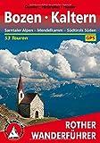 Bozen - Kaltern: Sarntaler Alpen - Mendelkamm - Südtirols Süden. 53 Touren. Mit GPS-Tracks (Rother Wanderführer) - Helmut Dumler, Gerhard Hirtlreiter, Eugen E. Hüsler