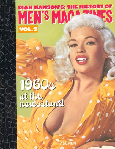 The History of Men's Magazines : Volume 3, 1960s at the Newsstand