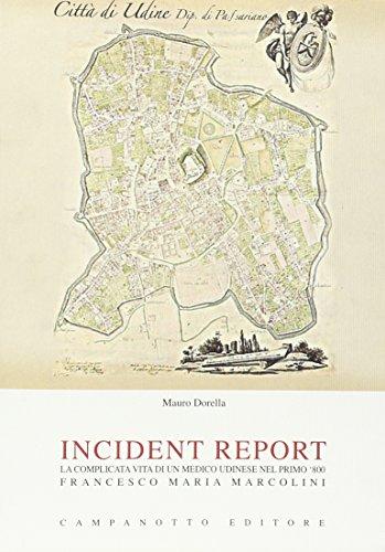 incident-report-la-complicata-vita-di-un-medico-udinese-nel-primo-800-francesco-maria-marcolini
