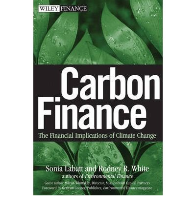 carbon-finance-the-financial-implications-of-climate-change-author-sonia-labatt-may-2007