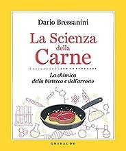 La scienza della carne. La chimica della bistecca e dell'arr