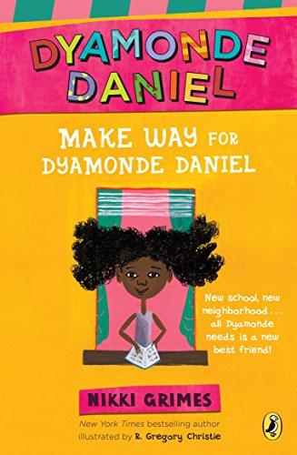 Make Way for Dyamonde Daniel por Nikki Grimes