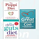 The Pioppi Diet,The Clever Guts Diet,The Great Cholesterol Con 3 Books Collection Set - A 21-Day Lifestyle Plan,How to revolutionise your body from the inside out