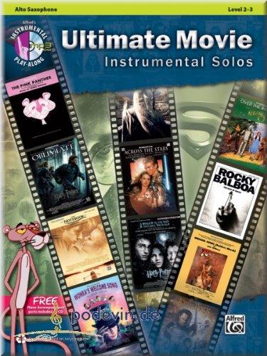 Ultimate Movie Instrumental Solos Alto Saxophone - Altsaxophon Noten [Musiknoten] (Wars-saxophon Star)