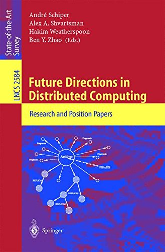 Future Directions in Distributed Computing: Research and Position Papers (Lecture Notes in Computer Science)