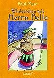 Wiedersehen mit Herrn Bello - Paul Maar