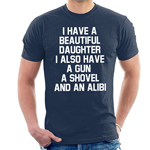 I Have A Beautiful Daughter Gun Shovel Alibi Men's T-Shirt Navy Blue