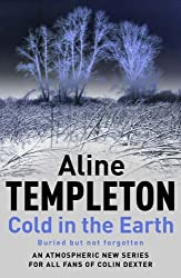 Cold in the Earth by Aline Templeton Short A like Alice Line pronounced lean (2005-05-09)