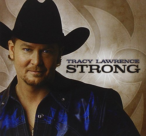 Strong [Enhanced CD] by Tracy Lawrence (2004-03-30) (Tracy Lawrence-cd)